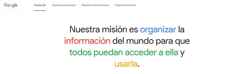 """""""Organizar la información del mundo y hacerla universalmente accesible y útil"""""""
