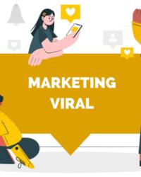 ¿Qué es el Marketing Viral y cuáles son sus beneficios? + Ejemplos